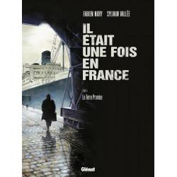IL ÉTAIT UNE FOIS EN FRANCE - 6 - LA TERRE PROMISE