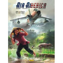 AIR AMERICA - 1 - SUR LA PISTE HÔ CHI MINH