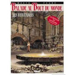 BALADE AU BOUT DU MONDE - 9 - LES VÉRITABLES