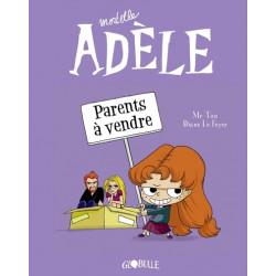 MORTELLE ADÈLE, TOME 08 - PARENTS À VENDRE