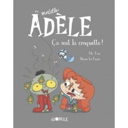 MORTELLE ADÈLE, TOME 11 - ÇA SENT LA CROQUETTE !