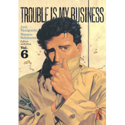 TROUBLE IS MY BUSINESS - 6 - VOL. 6
