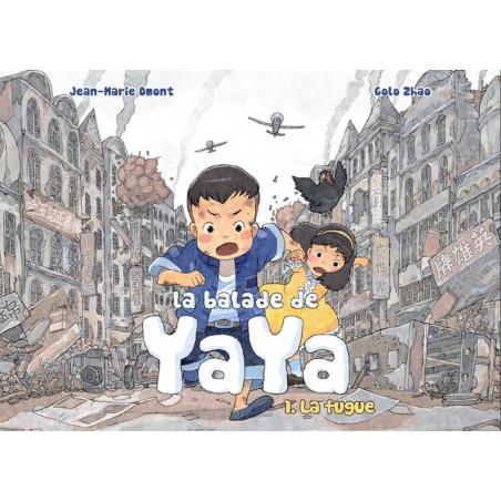 BALADE DE YAYA (LA) - 1 - LA FUGUE