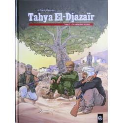 TAHYA EL-DJAZAÏR - 2 - DU SABLE PLEIN LES YEUX