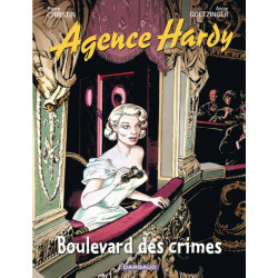 AGENCE HARDY - 6 - BOULEVARD DES CRIMES