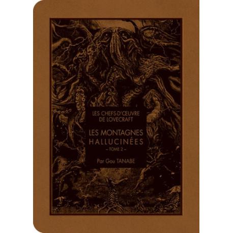 LES CHEFS D'ŒOEUVRE DE LOVECRAFT - LES MONTAGNES HALLUCINÉS T02