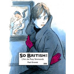 (AUT) SIMMONDS, POSY - SO BRITISH ! L'ART DE POSY SIMMONDS