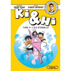 KI & HI - TOME 4 L'ÎLE ÉTERNELLE