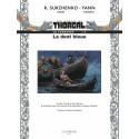 THORGAL (LES MONDES DE) - LA JEUNESSE DE THORGAL - 7 - LA DENT BLEUE