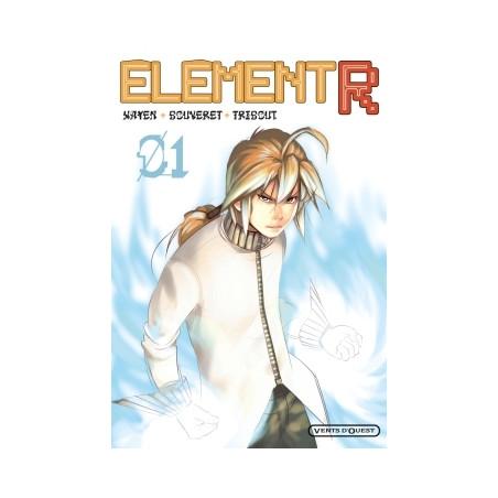 ÉLÉMENT R - TOME 1
