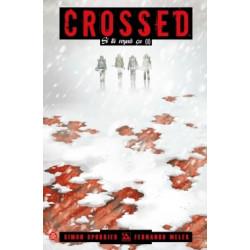 CROSSED - 6 - SI TU VOYAIS ÇA (II)