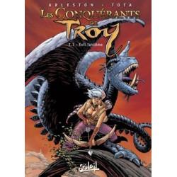 CONQUÉRANTS DE TROY (LES) - 1 - EXIL À PORT-FLEURI
