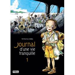 JOURNAL D'UNE VIE TRANQUILLE - TOME 1
