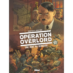 OPÉRATION OVERLORD - 6 - UNE NUIT AU BERGHOF