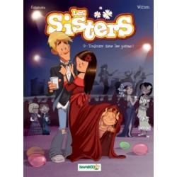 SISTERS (LES) - 9 - TOUJOURS DANS LES PATTES !