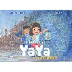 BALADE DE YAYA (LA) - 2 - LA PRISONNIÈRE