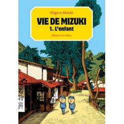 VIE DE MIZUKI - 1 - L'ENFANT