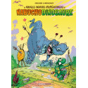 NABUCHODINOSAURE (LES NOUVELLES AVENTURES APEUPRÉHISTORIQUES DE) - TOME 3