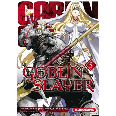 GOBLIN SLAYER - TOME 5