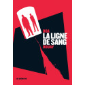 LIGNE DE SANG (LA) - LA LIGNE DE SANG