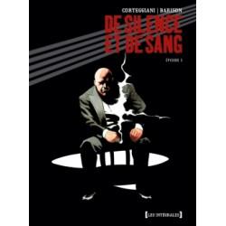 DE SILENCE ET DE SANG - ÉPISODE 3