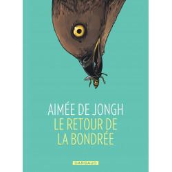 RETOUR DE LA BONDRÉE (LE) - LE RETOUR DE LA BONDRÉE