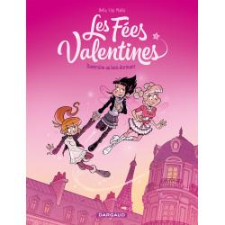 FÉES VALENTINES (LES) - 1 - TRAVERSINE AU BOIS DORMANT
