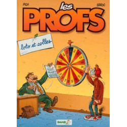 PROFS (LES) - 2 - LOTO ET COLLES