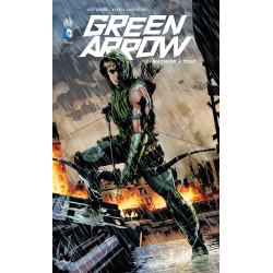 GREEN ARROW (DC RENAISSANCE) - 1 - MACHINE À TUER