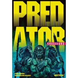Predator - chasseurs tome 1