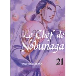 CHEF DE NOBUNAGA (LE) - TOME 21