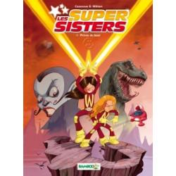 LES SUPER SISTERS - TOME 1 - PRIVÉE DE LASER