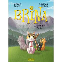 BRINA T1 - LE GANG DU SOLEIL