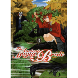 ANCIENT MAGUS BRIDE (THE) - TOME 3