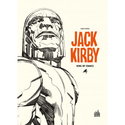 (AUT) KIRBY, JACK - JACK KIRBY : KING OF COMICS