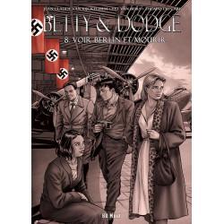 BETTY & DODGE - 8 - VOIR BERLIN ET MOURIR