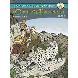 AVENTURES DE JULIUS CHANCER (LES) - 2 - L'ORCHIDÉE ARC-EN-CIEL VOLUME 2