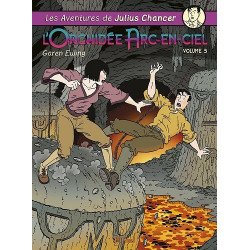 AVENTURES DE JULIUS CHANCER (LES) - 3 - L'ORCHIDÉE ARC-EN-CIEL VOLUME 3