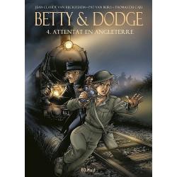 BETTY & DODGE - 4 - ATTENTAT EN ANGLETERRE
