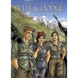 BETTY & DODGE - 6 - TRAHISON DANS LES PYRÉNÉES