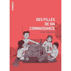 DES FILLES DE MA CONNAISSANCE - 1 - DES FILLES DE MA CONNAISSANCE