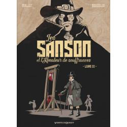 SANSON ET L'AMATEUR DE SOUFFRANCES (LES) - TOME 3