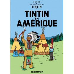 TINTIN - 3 - TINTIN EN AMÉRIQUE