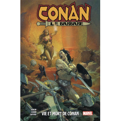 CONAN LE BARBARE (PANINI-MARVEL - 2019) - 1 - VIE ET MORT DE CONAN