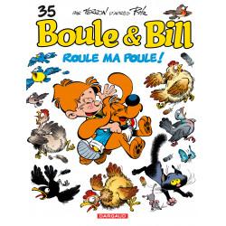 BOULE ET BILL -02- (ÉDITION ACTUELLE) - 35 - ROULE MA POULE !