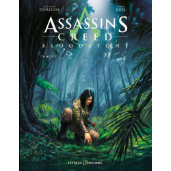 ASSASSIN'S CREED : BLOODSTONE - TOME 2