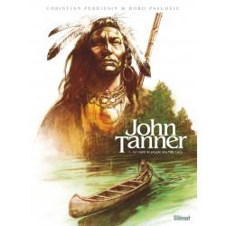 JOHN TANNER - 1 - LE CAPTIF DU PEUPLE DES MILLE LACS