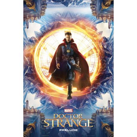 MARVEL CINEMATIC UNIVERSE  - 6 - DOCTOR STRANGE - PRÉLUDE