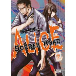 ALICE ON BORDER ROAD - 6 - VOLUME 6