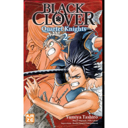 BLACK CLOVER - QUARTET KNIGHTS - TOME 2